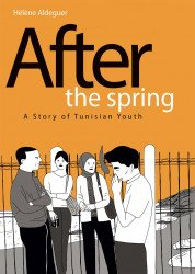 IDW Publishing's After The Spring: A Story Of Tunisian Youth Hard Cover # 1