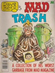 E.C. Publications, Inc.'s Dave Berg's MAD Trash Soft Cover # 1