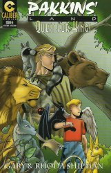 Caliber Comics's Pakkins' Land: Quest for Kings Issue # 6