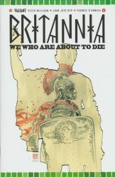 Valiant Entertainment's Britannia: We Who are About to Die Issue # 4