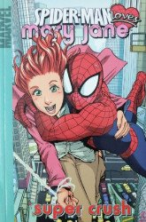 Marvel Comics's Spider-Man Loves Mary Jane: Super Crush Issue # 1
