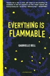 Uncivilized Books's Everything Is Flammable Hard Cover # 1