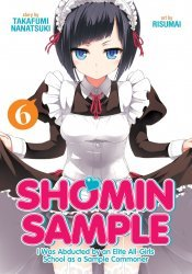 Seven Seas Entertainment's Shomin Sample: I Was Abducted By An Elite All-Girls School As A Sample Commoner Soft Cover # 6