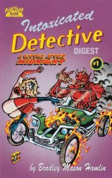 Mystery Island Publications's Intoxicated Detective Digest Issue # 1
