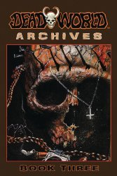 Caliber Entertainment's Deadworld Archives TPB # 3
