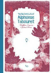 Magnetic Press's Big Empty Life Of Alphonse Tabouret  Hard Cover # 1