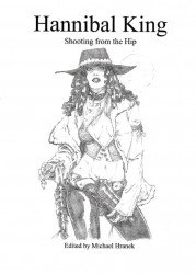 Medusa Expression Book's Hannibal King: Shooting from the Hip Issue # 1