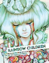 Dark Horse Comics's Rainbow Children: Art of Camilla d'Errico Hard Cover # 1