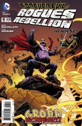 DC Comics's Forever Evil: Rogues Rebellion Issue # 6