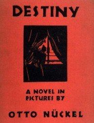 Farrar & Rinehart's Destiny: A Novel in Pictures Hard Cover nn