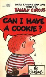 Fawcett Publications's Family Circus: Can I Have a Cookie? Soft Cover # 1-2nd print