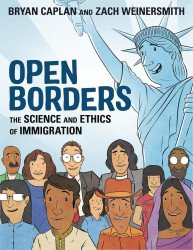 First Second Books's Open Borders: The Science And Ethics Of Immigration Soft Cover # 1