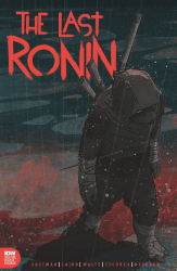 IDW Publishing's Teenage Mutant Ninja Turtles: Last Ronin Issue # 1hanahan