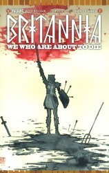 Valiant Entertainment's Britannia: We Who Are About To Die Issue # 2