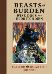 Dark Horse Comics's Beasts of Burden: Wise Dogs and Eldritch Men Hard Cover # 1