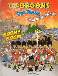 D.C. Thomson & Co.'s Broons and Oor Wullie: Mair Music Please Hard Cover # 1