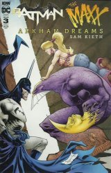 IDW Publishing's Batman / The Maxx: Arkham Dreams Issue # 3