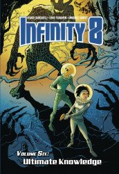 Lion Forge Comics's Infinity 8 Hard Cover # 6
