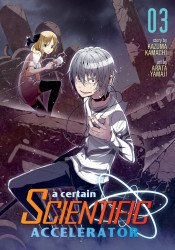 Seven Seas Entertainment's A Certain Scientific Accelerator Soft Cover # 3