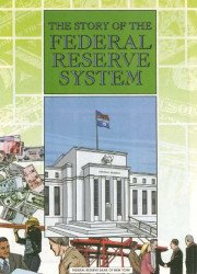 Federal Reserve Bank of New York's Story of the Federal Reserve System Issue # 1-4th print