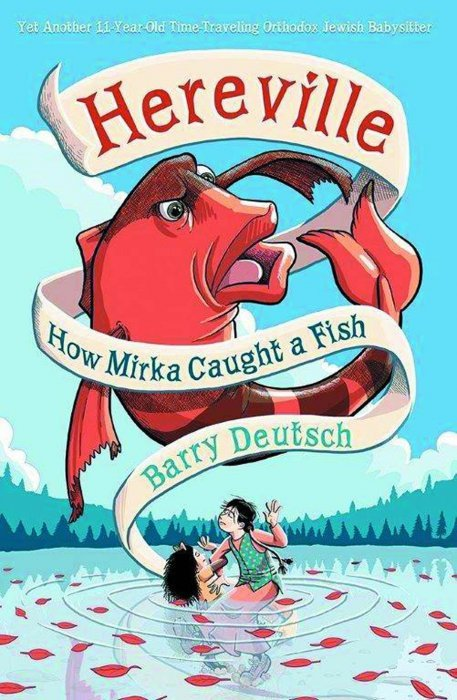 Hereville how mirka caught a fish hard cover 1 amulet for Book with fish on cover