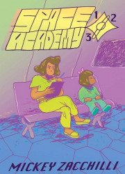 Koyama Press's Space Academy 123 Soft Cover # 1