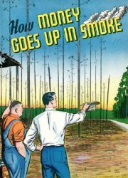 General Comics's How Money Goes Up in Smoke Issue nn