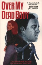 Image Comics's Over My Dead Body Soft Cover # 1