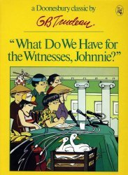 Holt, Rinehart, & Winston's Doonesbury Book: What Do We Have for the Witness, Johnnie? Soft Cover # 1-2nd print