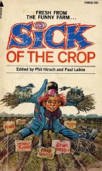 Pyramid Books's Sick of the Crop Soft Cover N3846