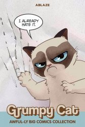 Ablaze Media's Grumpy Cat: Awful-Ly Big Comics Collection  Soft Cover # 1