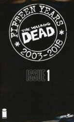 Image Comics's The Walking Dead: 15th Anniversary - Blind Bag Edition Issue # 1