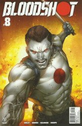 Valiant Entertainment's Bloodshot Issue # 8b