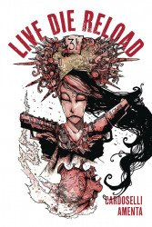 Caliber Entertainment's Live Die Reload Soft Cover # 1