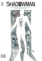 Valiant Entertainment's Shadowman: By Andy Diggle Hard Cover # 1
