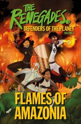 DK Children's The Renegades: Defenders of the Planet TPB # 2