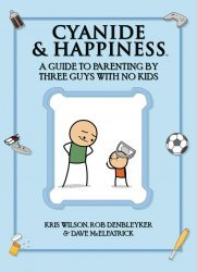 BOOM! Studios's Cyanide & Happiness: A Guide to Parenting by Three Guys with No Kids TPB # 1