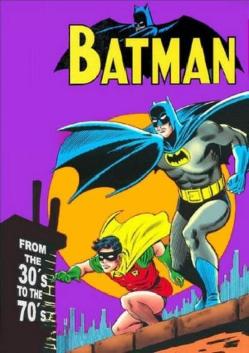 Holy Fun Stuff, Batman! This Can't be 2013, Can it?  Dc-comics-batman-from-the-1930s-to-the-1970s-issue-1