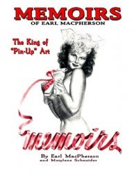 Binary Publications's Memoirs of Earl MacPherson: King of Pin-Up Art Soft Cover # 1