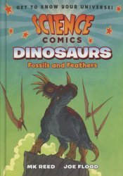 First Second Books's Science Comics Dinosaurs: Fossils And Feathers Hard Cover # 1