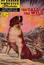 Gilberton Publications's Classics Illustrated #91: The Call of the Wild Issue # 2