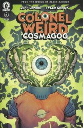 Dark Horse Comics's Colonel Weird: Cosmagog Issue # 4b