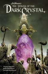 Archaia Studios Press's Jim Henson's Power of The Dark Crystal Hard Cover # 1