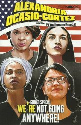 Devil's Due Publishing's Alexandria Ocasio-Cortex And The Freshman Force: Squad Special Issue # 1