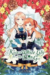 Yen Press's Kiss and White Lily for My Dearest Girl  Soft Cover # 7
