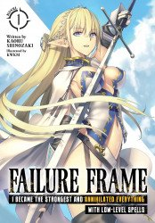 Seven Seas Entertainment's Failure Frame Light Novel Soft Cover # 1b