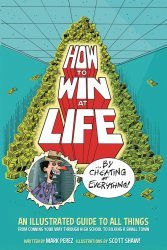 Dark Horse Comics's How To Win At Life By Cheating At Everything  TPB # 1