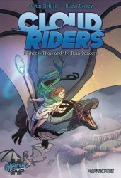 Hashtag Comics's Cloud Riders: Princess Thais And The Rain Dancers Soft Cover # 1