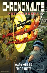 Image Comics's Chrononauts: Futureshock Issue # 1e