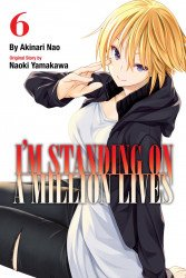 Kodansha Comics's I'm Standing On A Million Lives Soft Cover # 6